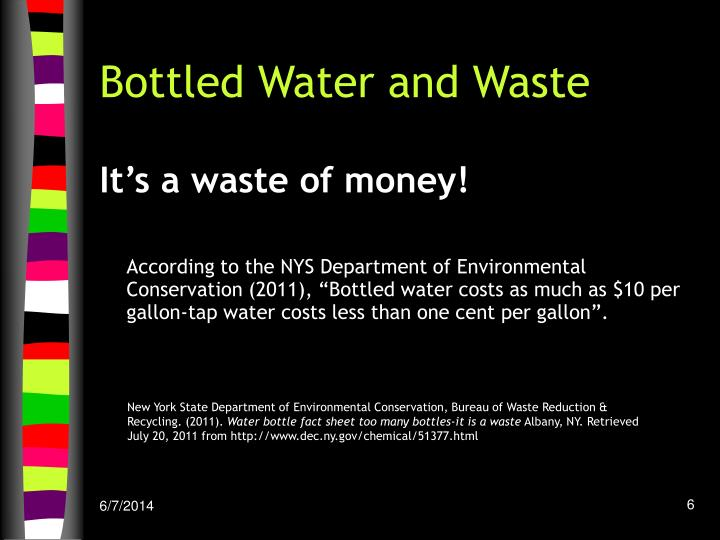 Bottled Water and Waste