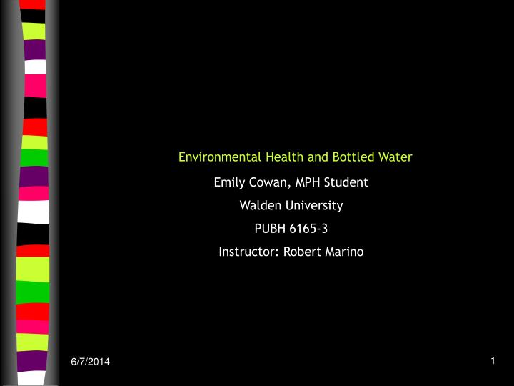 Environmental health and bottled water
