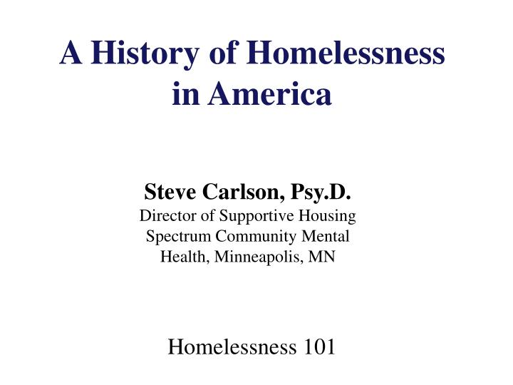 the epidemic of homelessness in america essay Submit your essay for analysis another possible reason for homelessness is domestic violence although it is usually considered that women suffer from domestic violence more than men, it is not true as a result, a number of people of both genders prefer to live on the streets rather than stay in abusive.