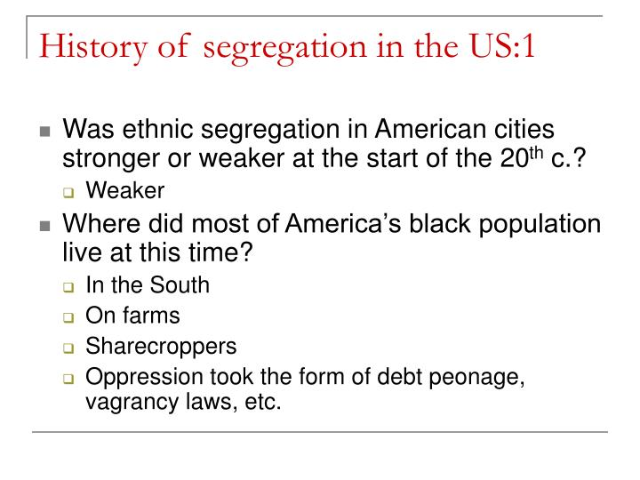 History of segregation in the US:1