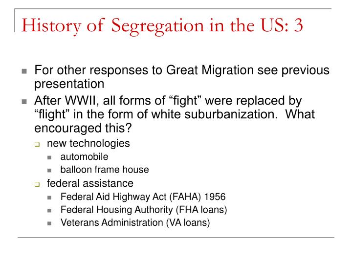 History of Segregation in the US: 3