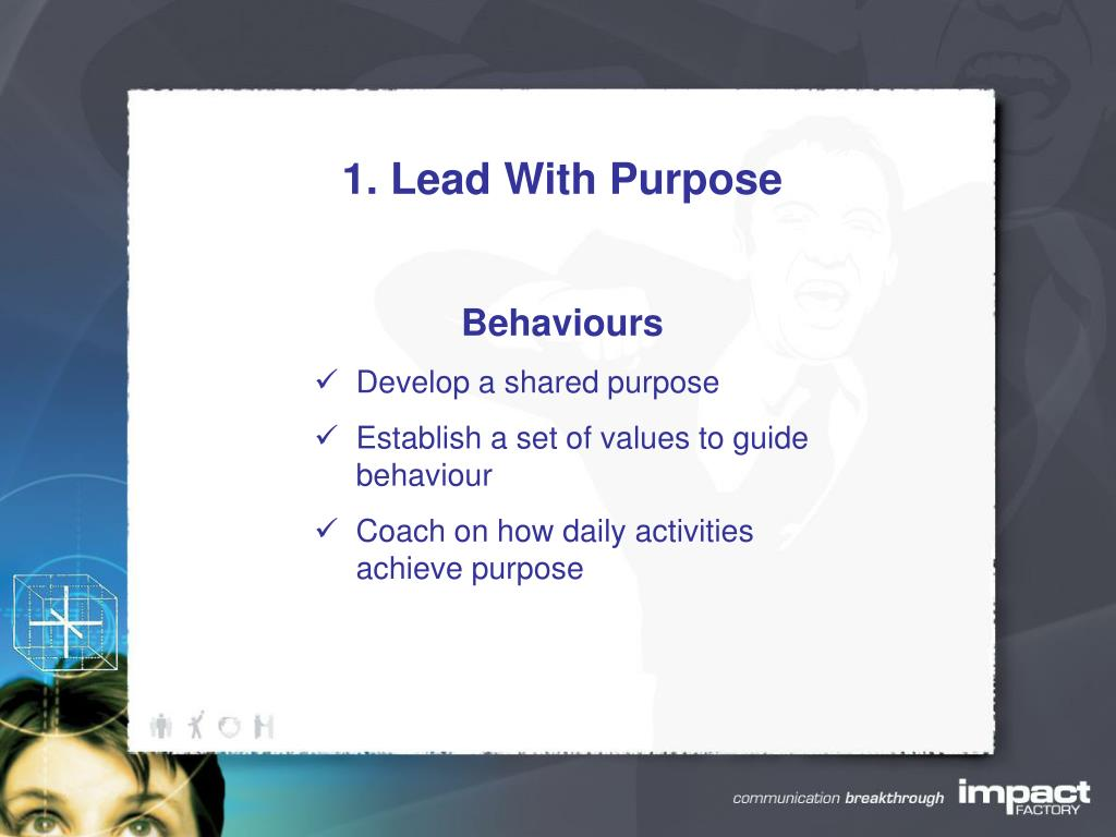1. Lead With Purpose