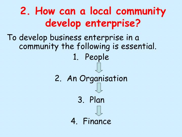 2 how can a local community develop enterprise