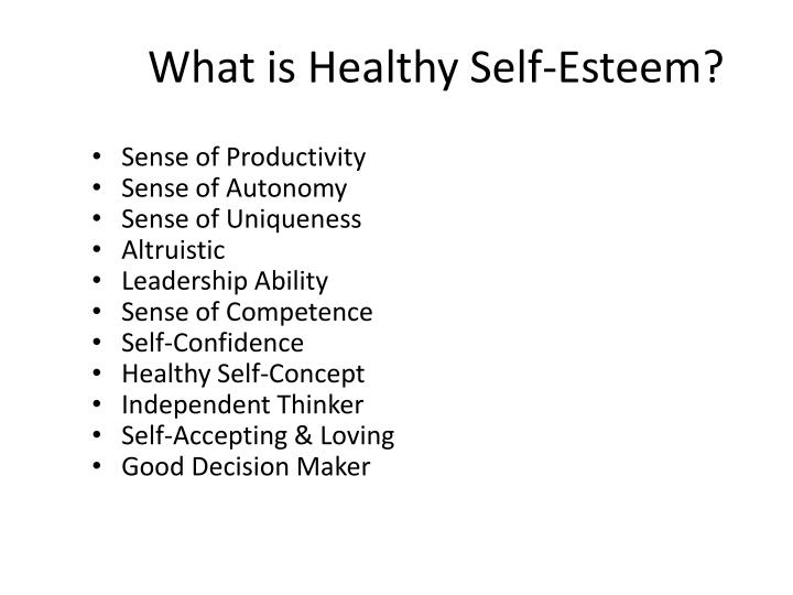 What is Healthy Self-Esteem?