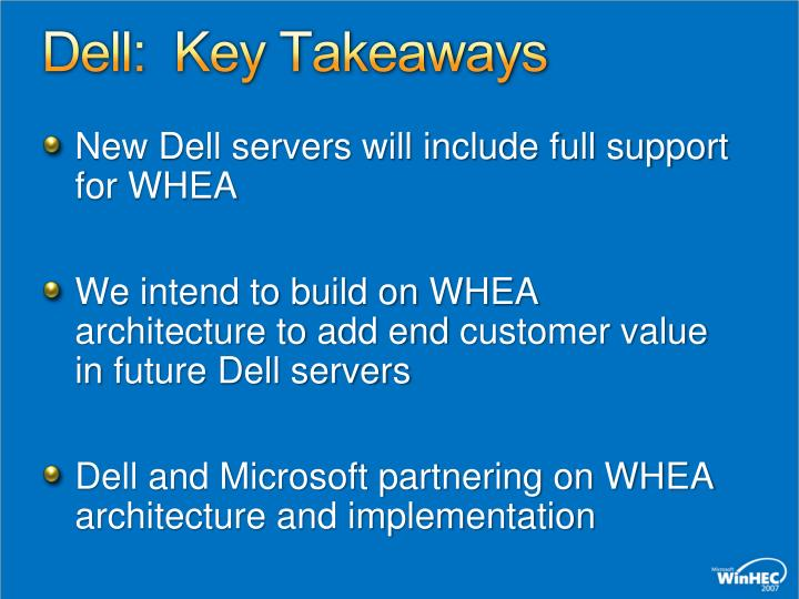 Dell:  Key Takeaways
