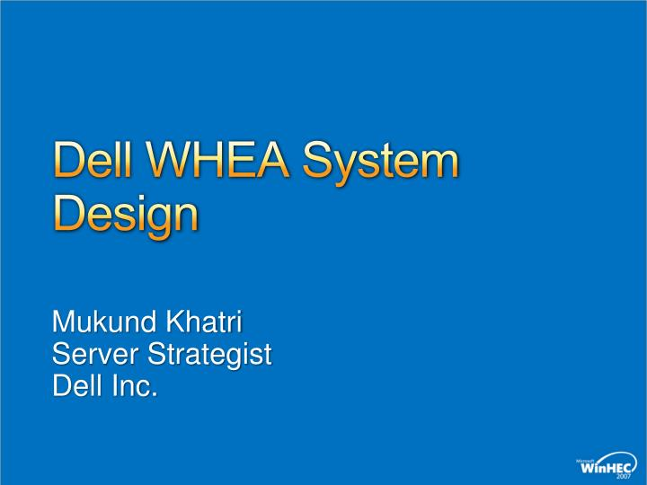 Dell WHEA System Design