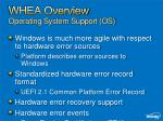 whea overview operating system support os