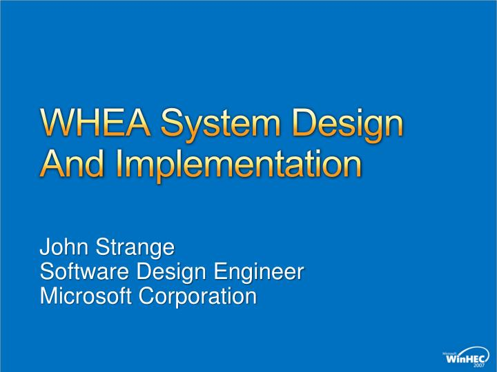Whea system design and implementation