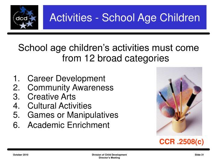 Activities - School Age Children