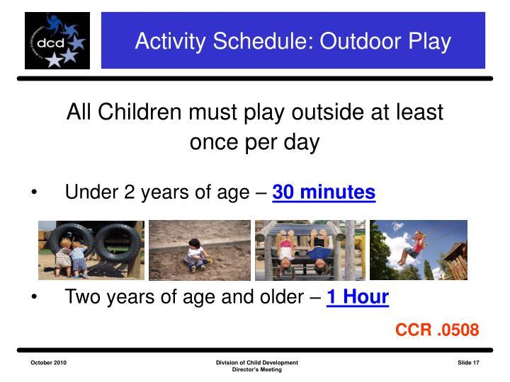 Activity Schedule: Outdoor Play