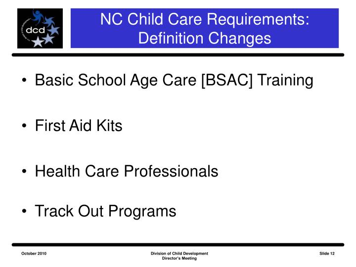 NC Child Care Requirements: Definition Changes
