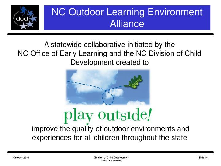 NC Outdoor Learning Environment Alliance