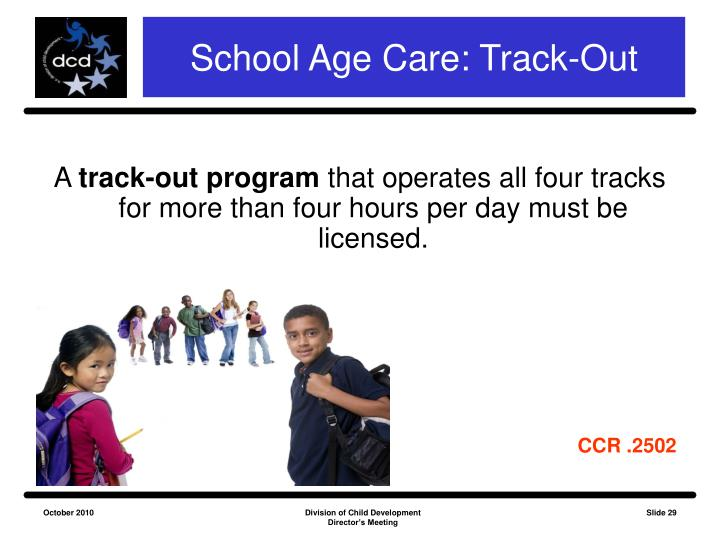 School Age Care: Track-Out