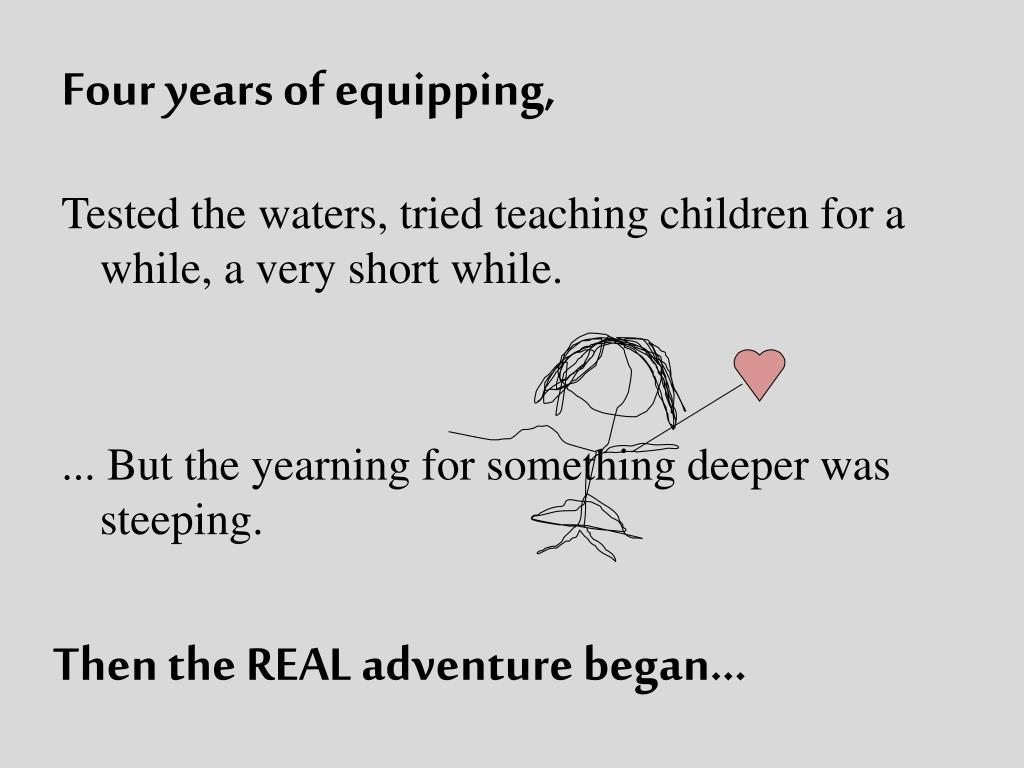 Four years of equipping,
