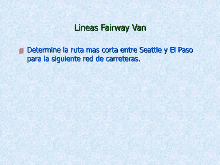 Lineas Fairway Van