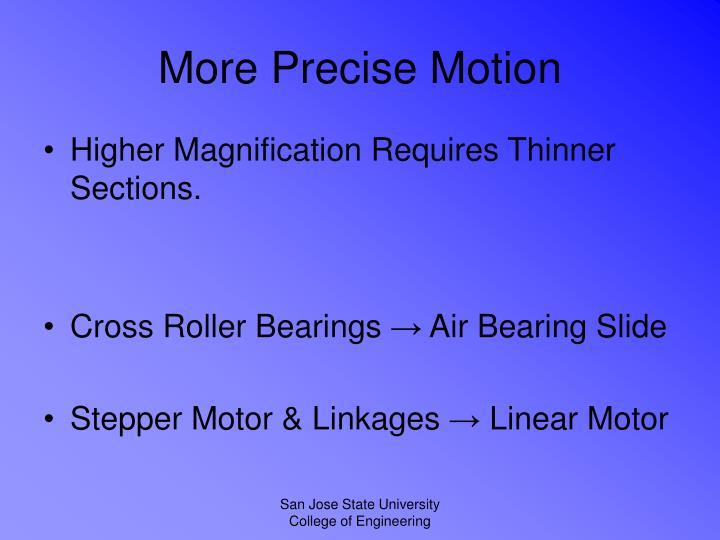More Precise Motion