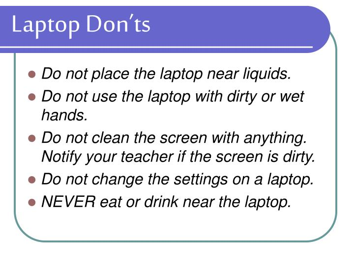 Laptop Don'ts