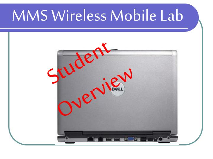 MMS Wireless Mobile Lab