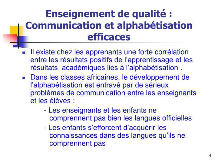 Enseignement de qualité : Communication et alphabétisation efficaces