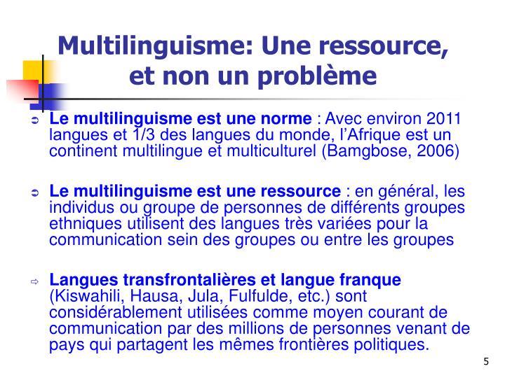 Multilinguisme: Une ressource, et non un problème