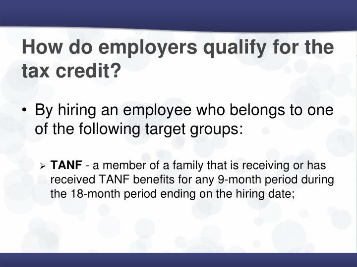 How do employers qualify for the tax credit?