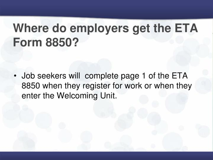 Where do employers get the ETA Form 8850?