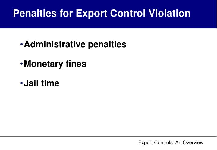 Penalties for Export Control Violation
