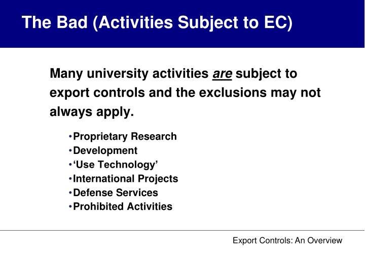 The Bad (Activities Subject to EC)