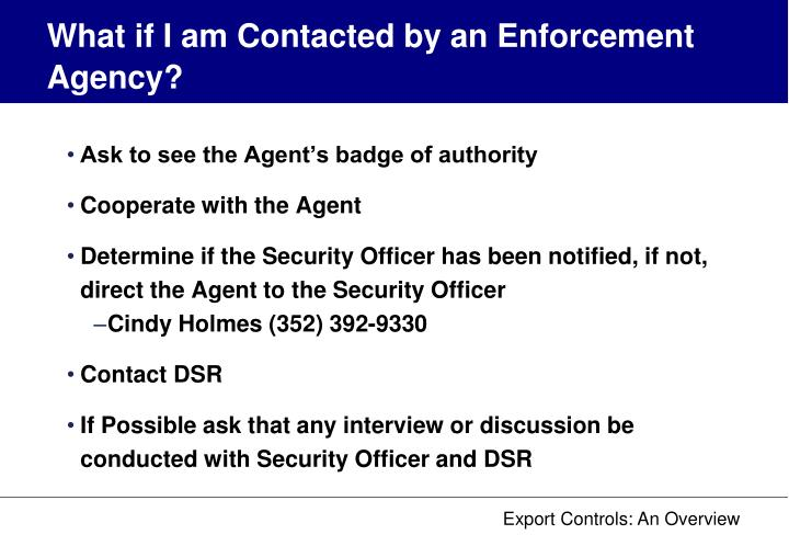 What if I am Contacted by an Enforcement Agency?
