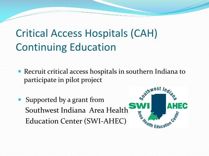 Critical Access Hospitals (CAH)