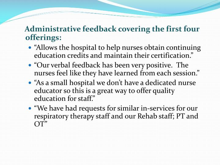 Administrative feedback covering the first four offerings: