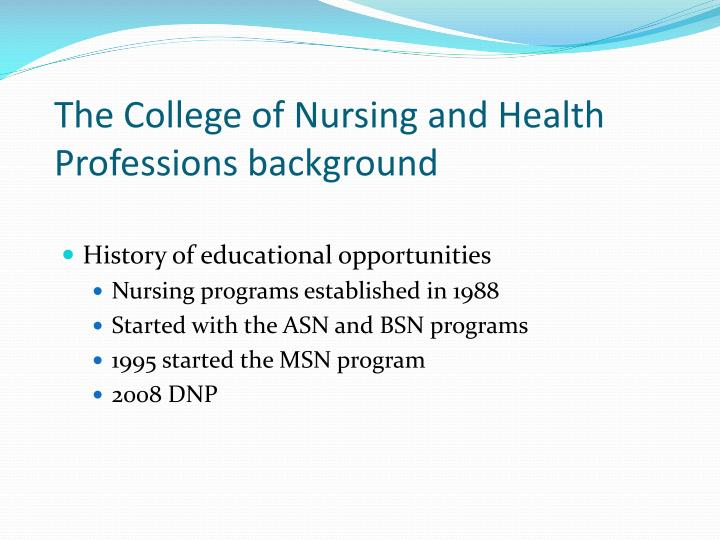 The College of Nursing and Health Professions background
