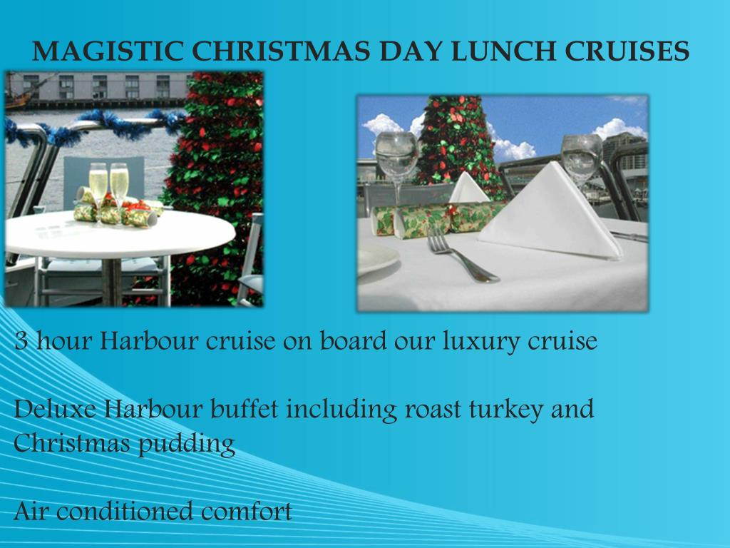 MAGISTIC CHRISTMAS DAY LUNCH CRUISES