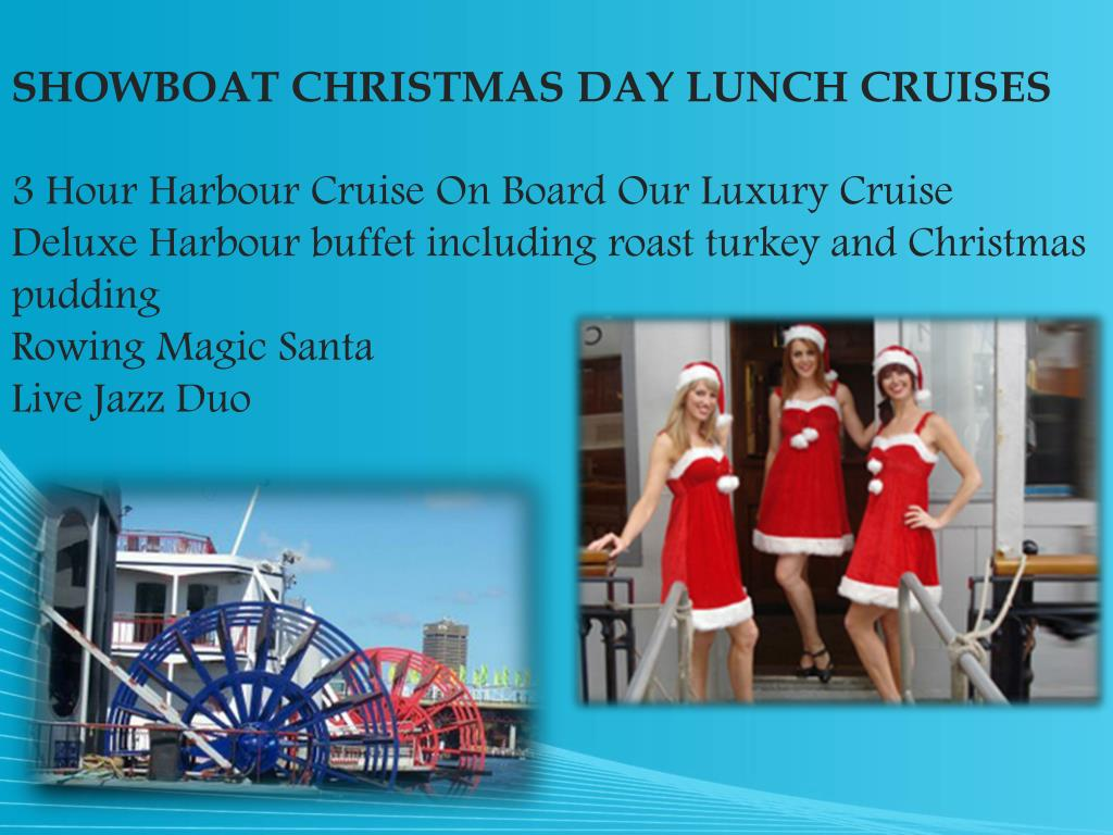SHOWBOAT CHRISTMAS DAY LUNCH CRUISES