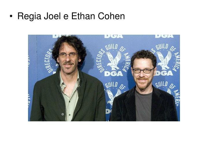 Regia Joel e Ethan Cohen