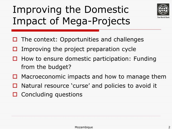 Improving the domestic impact of mega projects1