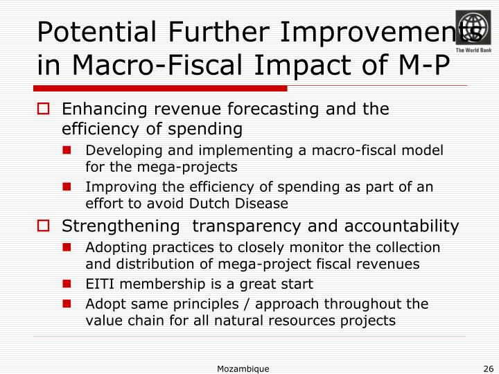 Potential Further Improvements in Macro-Fiscal Impact of M-P