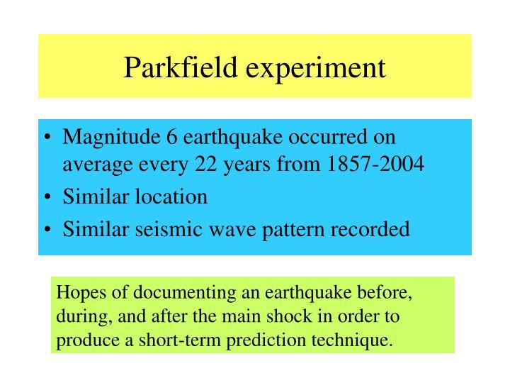 Parkfield experiment