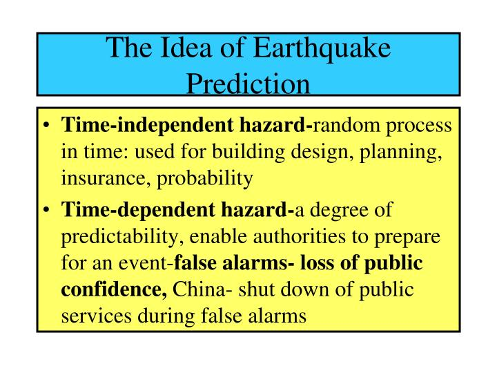 The idea of earthquake prediction