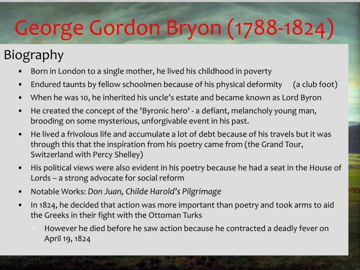 George Gordon Bryon (1788-1824)