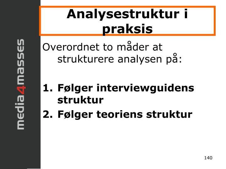 Analysestruktur i praksis