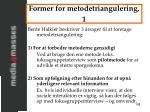 former for metodetriangulering 1