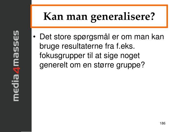 Kan man generalisere?