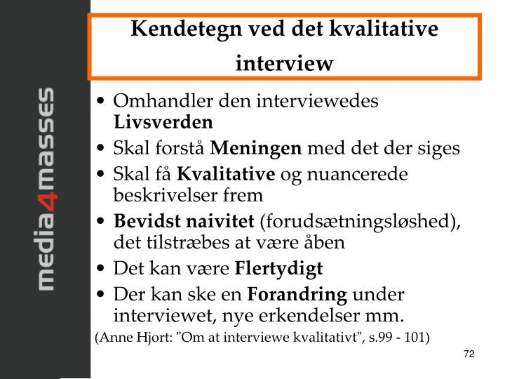 Kendetegn ved det kvalitative interview