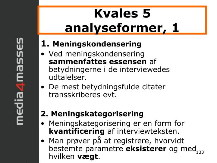 Kvales 5 analyseformer, 1