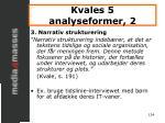 kvales 5 analyseformer 2