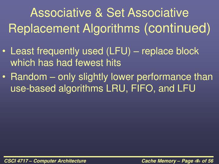 Associative & Set Associative Replacement Algorithms