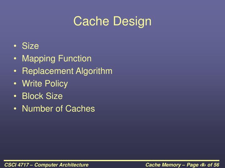 Cache Design