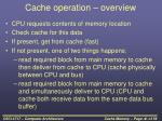 cache operation overview