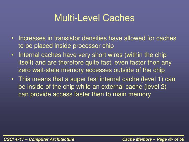 Multi-Level Caches
